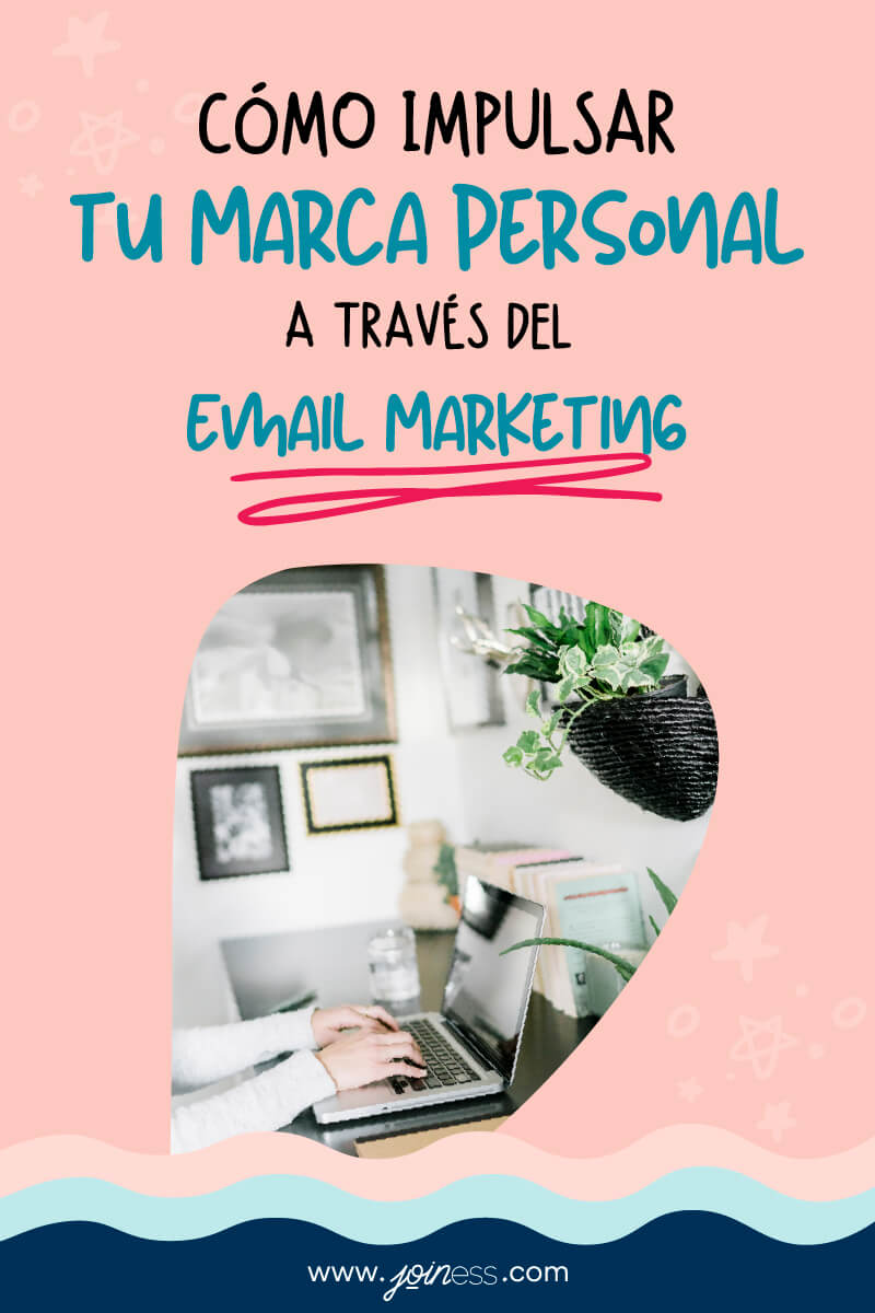 Email Marketing y Marca Personal