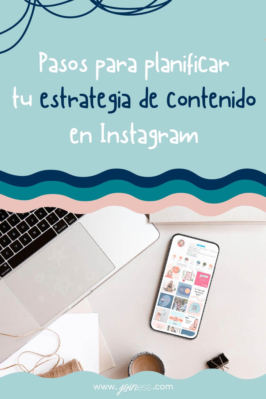 Como planificar tu estrategia de contenido en instagram