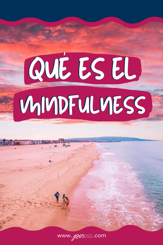 Qué es Mindfulness