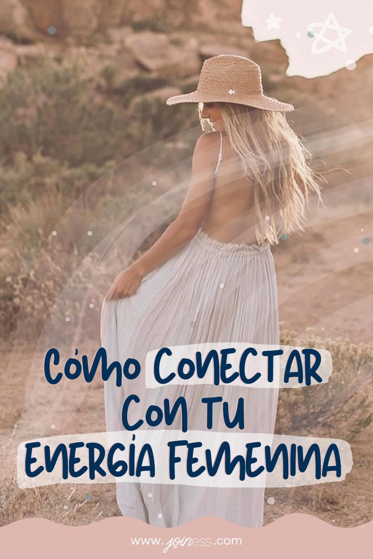 Cómo conectar con tu energía femenina